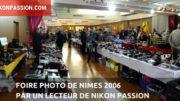 La Foire photo de Nîmes vue par Philippe André pour Nikon Passion
