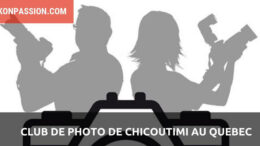 Club de Photo Chicoutimi au Québec