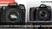 Comment utiliser le Nikon D200 par Claude Tauleigne