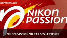 Nikon Passion vu par ses lecteurs