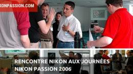 Rencontre Nikon aux Journées Nikon Passion 2006