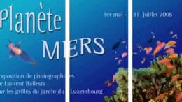 Laurent Ballesta : Exposition Planète Mers au Jardin du Luxembourg