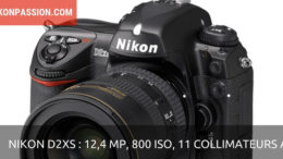 Nikon D2Xs : 12,4 Mp, 800 ISO et capteur AF 11 zones