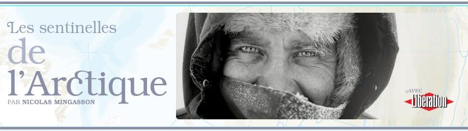 Nicolas Mingasson - Sentinelles de l'Arctique