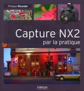 Nikon Capture NX2 par la pratique - tutoriels NX2 - tutoriels vidéos NX2