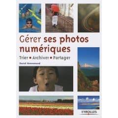 comment gérer ses photos numériques, archivage, tri, stockage, impression