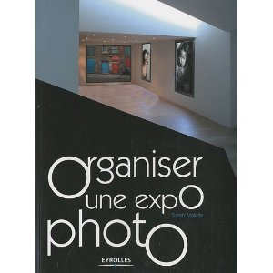 comment organiser une exposition photo