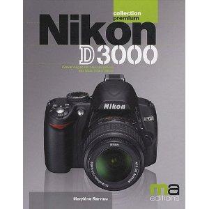 nikon d3000 collection premium par maryl ne rannou nikon passion rh nikonpassion com Nikon D5000 Nikon D3200