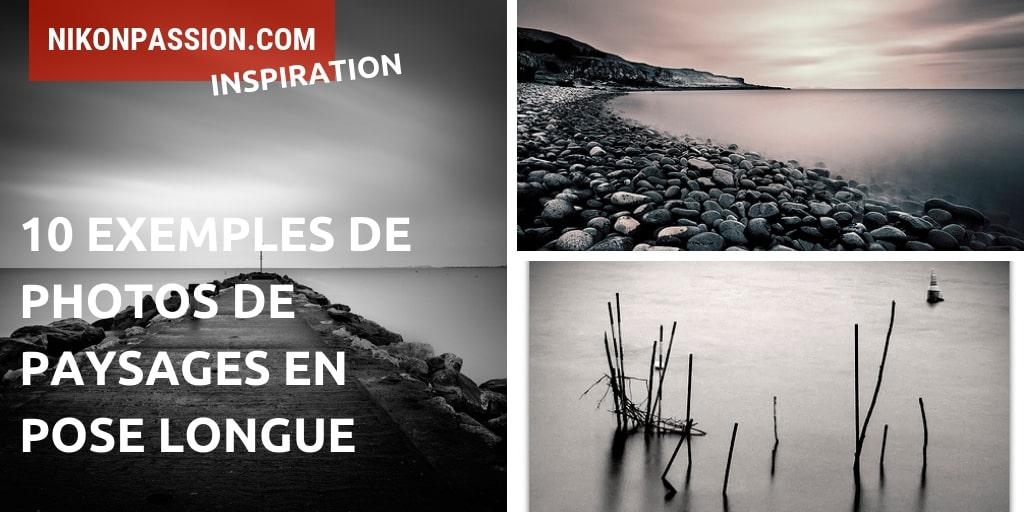 exemples de photos de paysages en pose longue