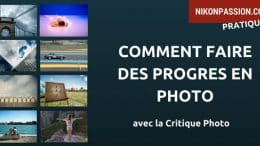 Comment faire des progrès en photo avec la Critique Photo ?