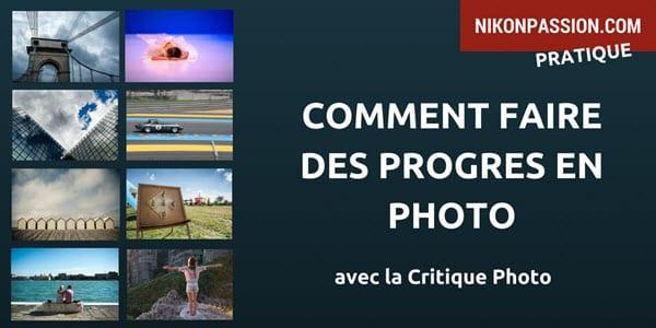 Comment faire des progrès en photo avec la Critique Photo ?