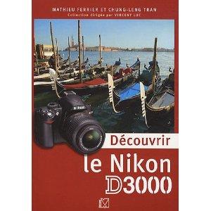 decouvrir le nikon D3000
