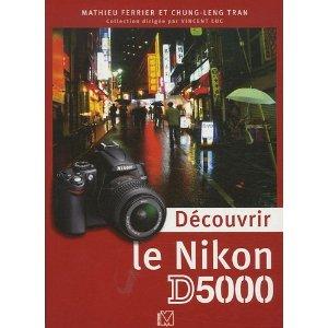 decouvrir le nikon D5000