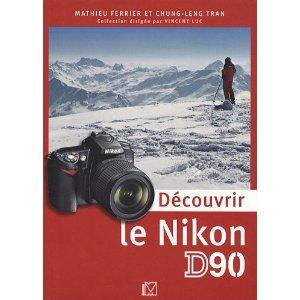 decouvrir le nikon D90