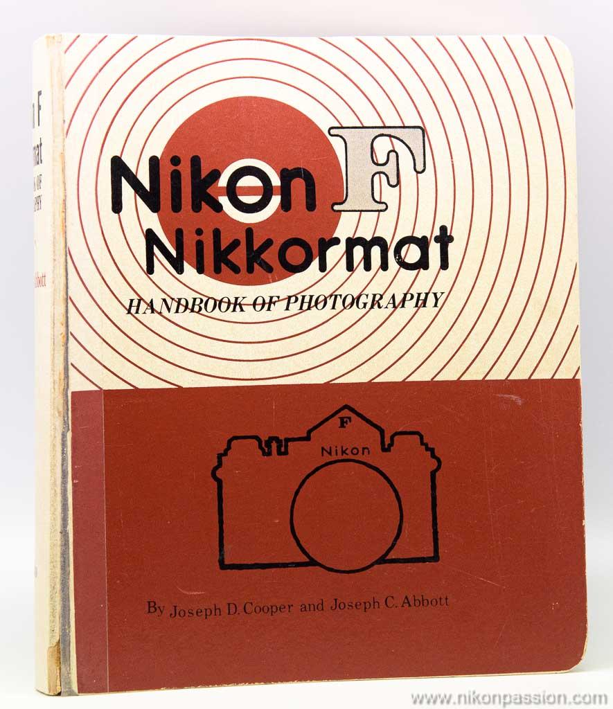 Nikon F / Nikkormat handbook of photography - Cooper et Abbott