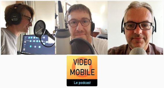Vidéo Mobile le podcast