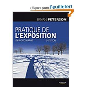 pratique de l'exposition en photographie, Bryan Peterson