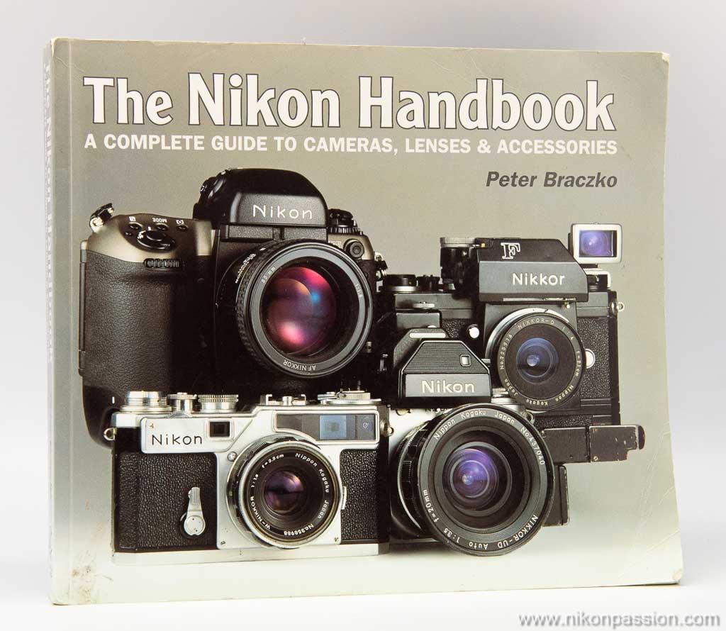 The Nikon Handbook - Peter Braczko, histoire de la marque Nikon