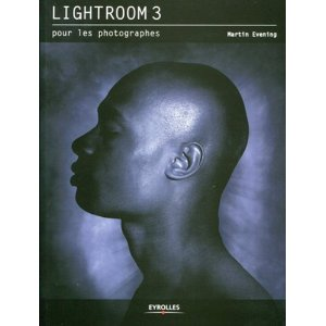 Lightroom 3 pour les photographes