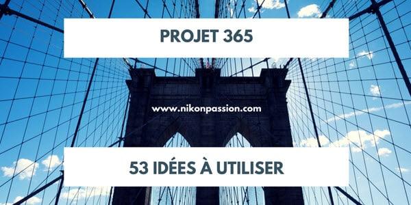 Projet photo 365, 53 idées de thèmes