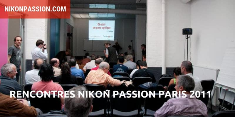 Rencontres Photo Nikon Passion 2011 : le programme détaillé