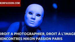 Droit à l'Image et Droit à Photographier, conférence Rencontres Nikon Passion