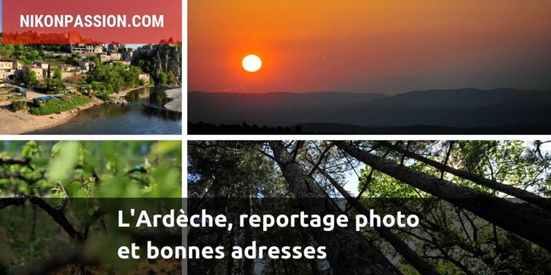 L'Ardèche, reportage photo et bonnes adresses