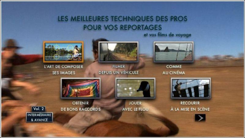 Test formation vidéo reflex: les meilleures techniques des pros pour vos reportages et films de voyage