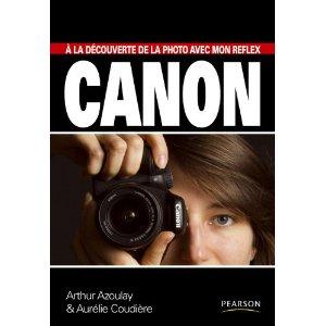 couverture du livre d'arthur azoulay sur la photo numérique avec un reflex Canon