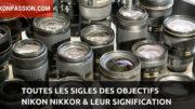 abréviations et sigles Nikon pour tout savoir sur les objectifs Nikkor