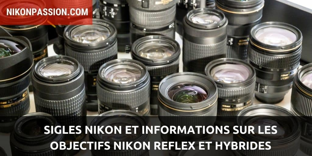 sigles-nikon-informations-objectifs-reflex-hybrides