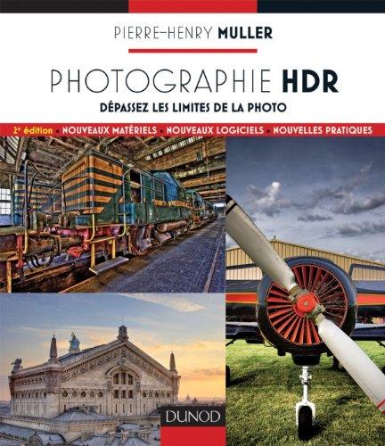 Comment faire du HDR, le guide de Pierre-Henry Muller
