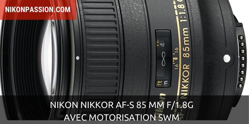 Nikon NIKKOR AF-S 85 mm f/1.8G avec motorisation SWM