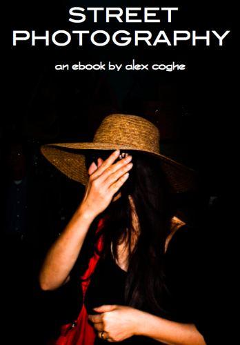ebook gratuit sur la Street Photography par Alex Coghe