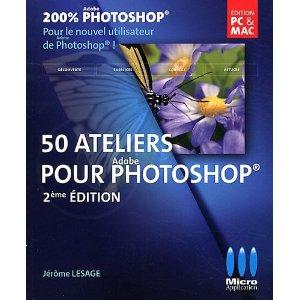 Couverture du livre 50 ateliers pour photoshop