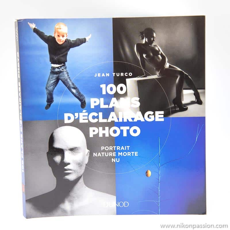 100 plans d'éclairage photo : portrait, nature morte, nu - Jean Turco