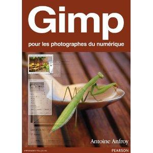 Couverture du livre Gimp pour les photographes du numérique d'Antoine Anfroy chez Pearson