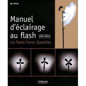 Couverture du livre Manuel d'éclairage au flash, les flashs Canon Speedlite Editions Eyrolles traduit par Volker Gilbert