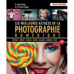 meilleures_astuces_photographie_numerique_tome_1.jpg