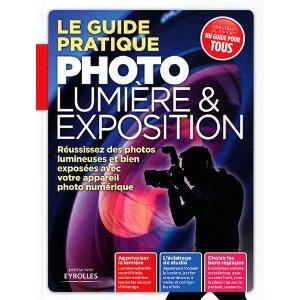 Le guide pratique photo lumière et exposition couverture