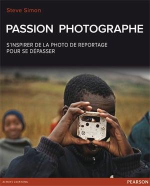 Passion Photographe : s'inspirer de la photo de reportage pour se dépasser