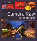 Camera Raw par la pratique - ebook