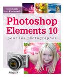 Photoshop Elements 10 pour les photographes - ebook