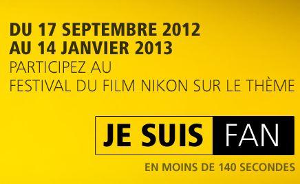 Festival Nikon 2012 Je suis Fan !