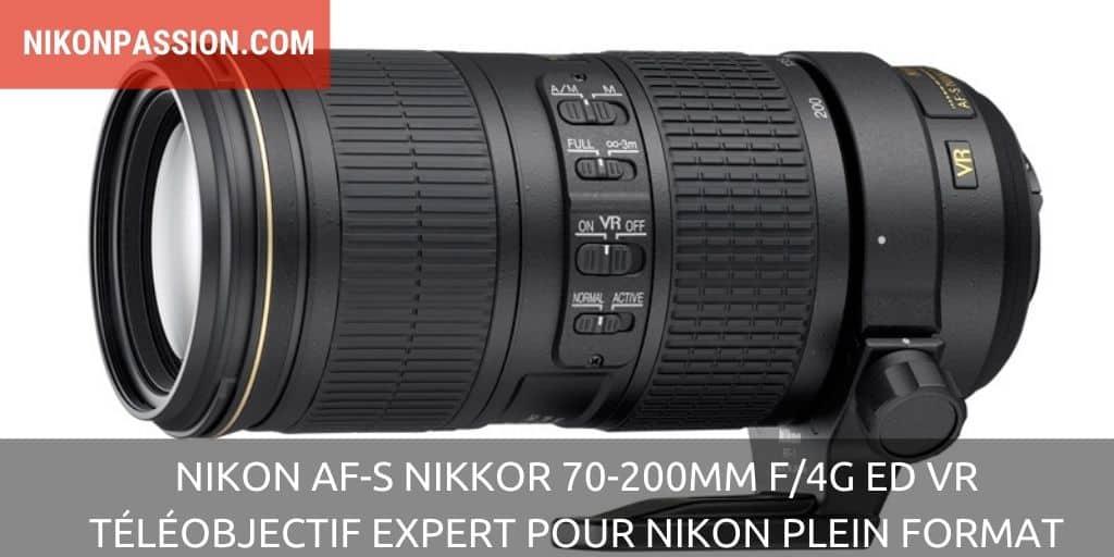 Nikon AF-S NIKKOR 70-200mm f/4G ED VR, le téléobjectif expert