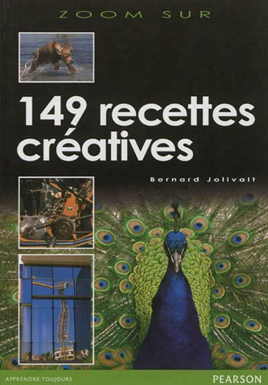 Zoom sur 149 recettes créatives par Bernard Jolivalt chez Pearson