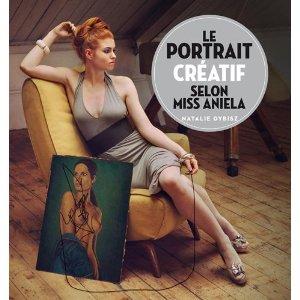 Le portrait créatif selon Miss Aniela par Natalie Dybisz