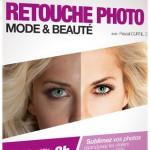 Formation vidéo DVD Photoshop CS6 Retouche mode et beauté pour les photographes
