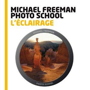 L'éclairage - Cours de Photo - Michael Freeman