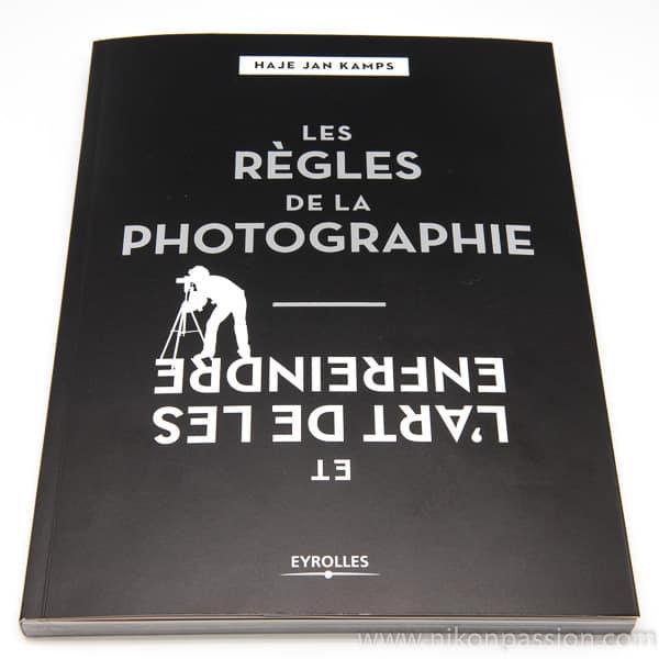 Les règles de la photographie ... et l'art de les enfreindre